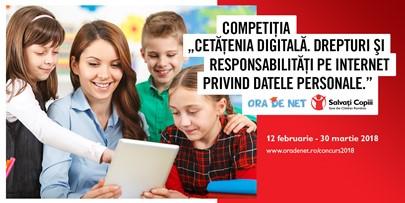 """Ora de Net lansează competiția """"Cetățenia digitală. Drepturi și responsabilități pe Internet privind datele personale"""""""