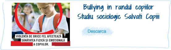Bullying-ul in randul copiilor – Studiu sociologic Salvati Copiii